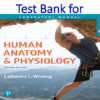Test Bank for Human Anatomy & Physiology Laboratory Manual Making Connections Cat Version 2nd Edition by Catharine C. Whiting