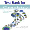 Test Bank for Chemistry For Changing Times 14th Edition by John W. Hill, Terry W. McCreary, Doris K. Kolb