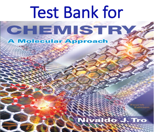 Test Bank for Chemistry A Molecular Approach