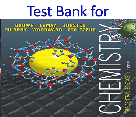 Test Bank for Chemistry The Central Science