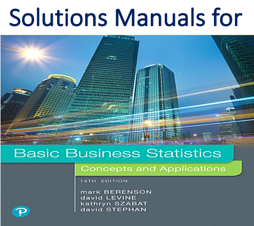 Solutions Manual for Basic Business Statistics