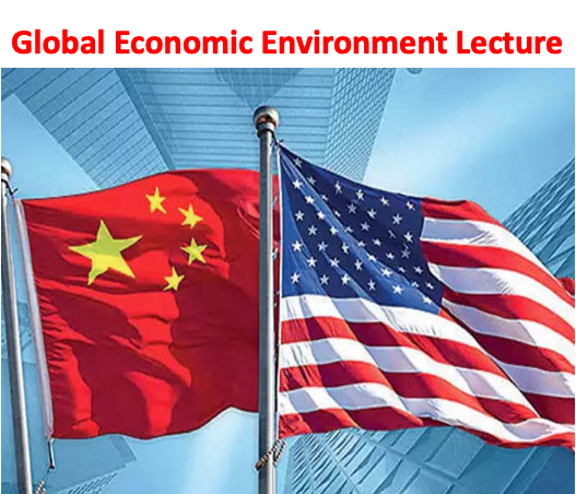 Global Economic Environment Lecture