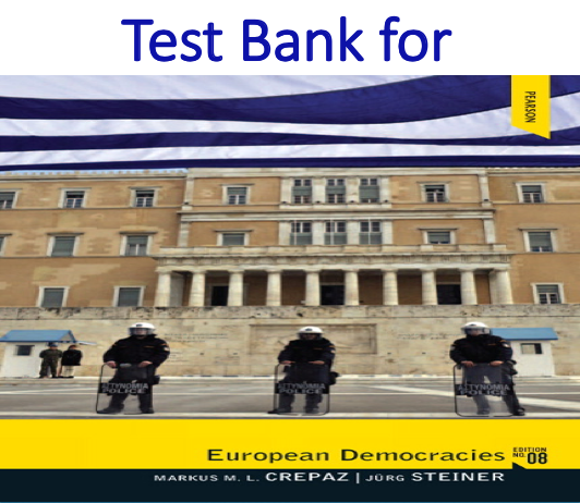 Test Bank for European Democracies 8th Edition