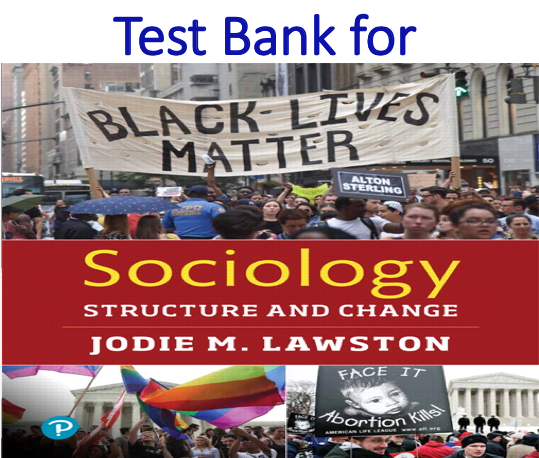 Test Bank for Sociology Structure and Change