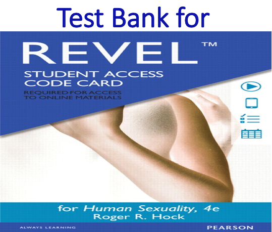 Test Bank for Human Sexuality 4th Edition