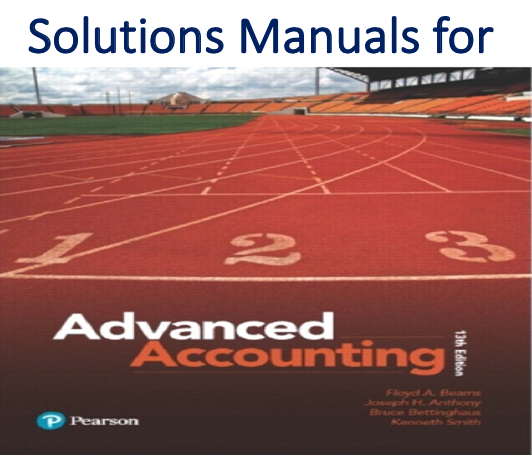 Solutions Manual for Advanced Accounting 13th Edition