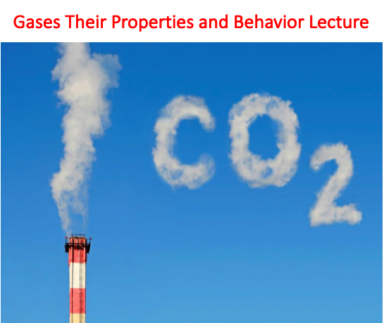 Gases Their Properties and Behavior Lecture