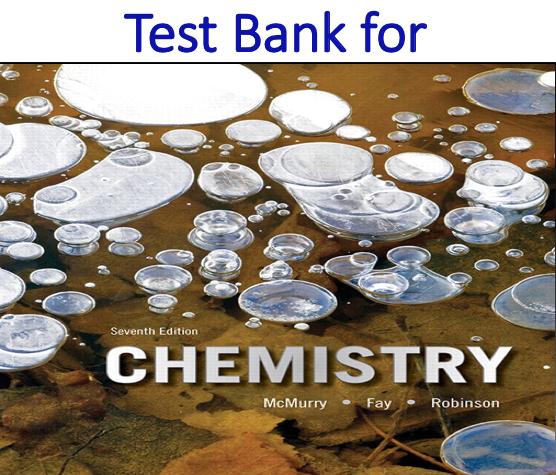 Test Bank for Chemistry 7th Edition