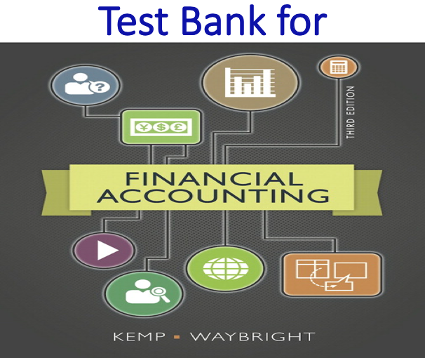 Test Bank for Financial Accounting 3rd Edition