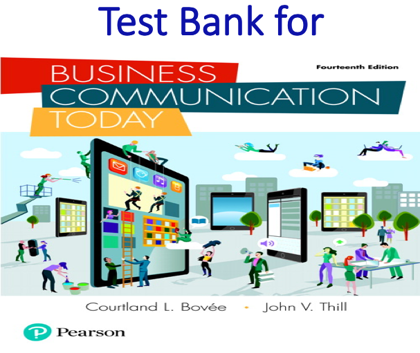 Test Bank for Business Communication Today 14th Edition