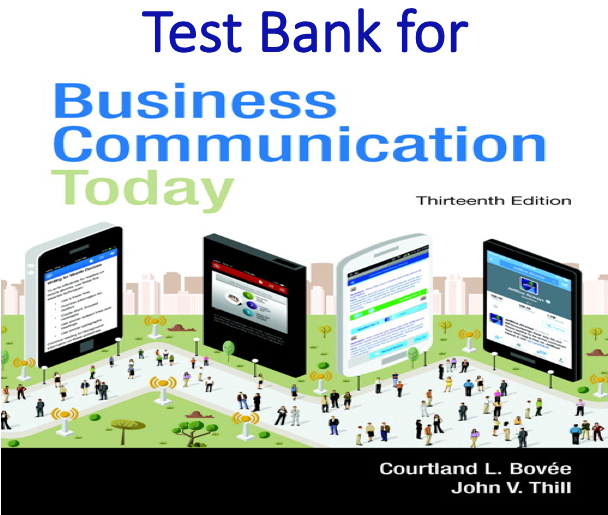 Test Bank for Business Communication Today 13th Edition