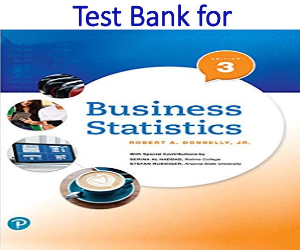 Test Bank for Business Statistics 3rd Edition