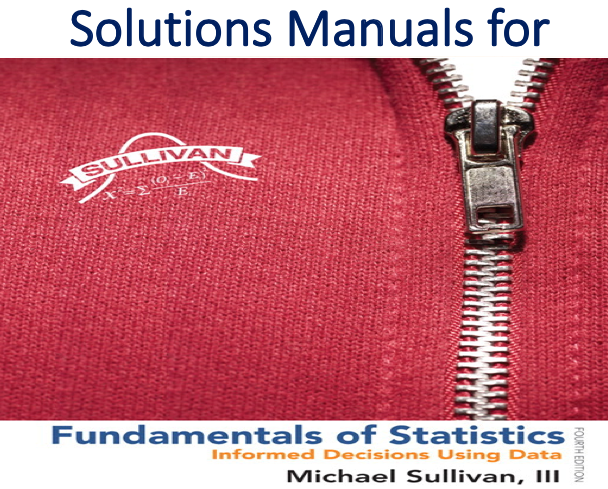 Solutions Manual for Fundamentals of Statistics 4th Edition