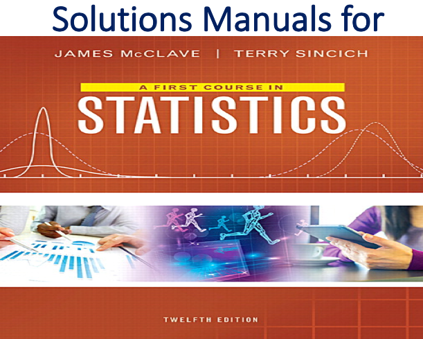 Solutions Manual for A First Course in Statistics 12th Edition
