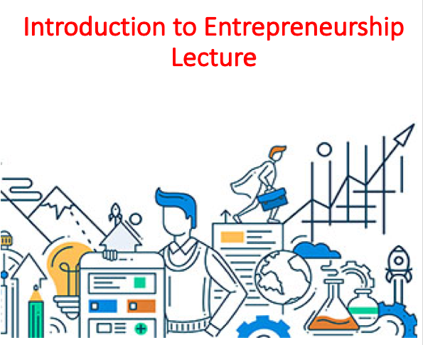 Introduction to Entrepreneurship Lecture