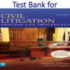 Test Bank for Civil Litigation Process and Procedures 4th Edition by Thomas F. Goldman, Alice Hart Hughes