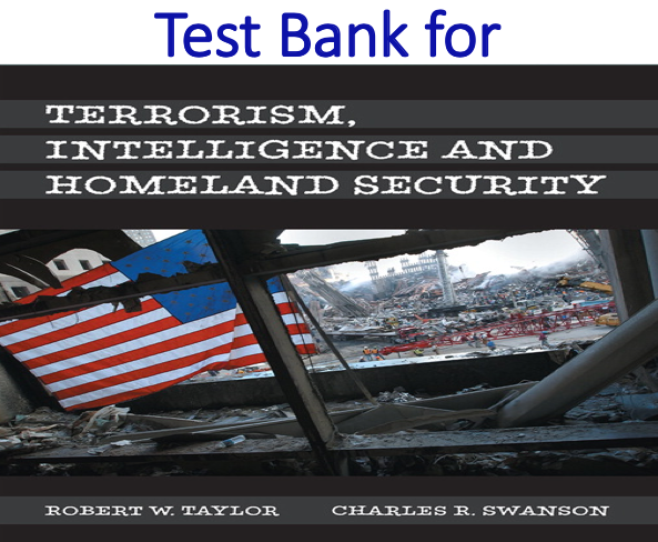 Test Bank for Terrorism, Intelligence and Homeland Security