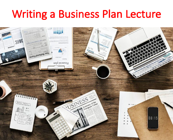Writing a Business Plan Lecture