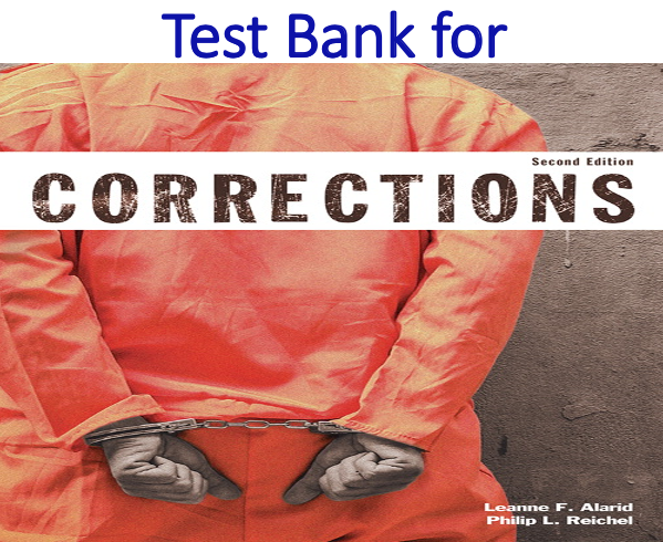 Test Bank for Corrections 2nd Edition
