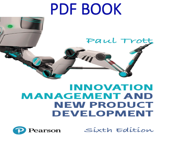 Innovation Management and New Product Development 6th Edition PDF Book