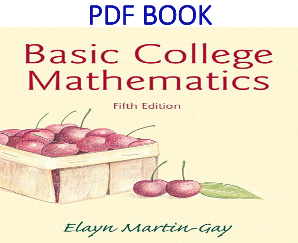 Basic College Mathematics 5th Edition PDF Book
