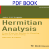 Hermitian Analysis From Fourier Series to Cauchy-Riemann Geometry 2nd Edition PDF Book by John P. D`Angelo
