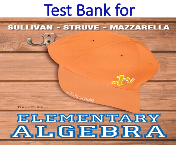 Test Bank for Elementary Algebra 3rd Edition