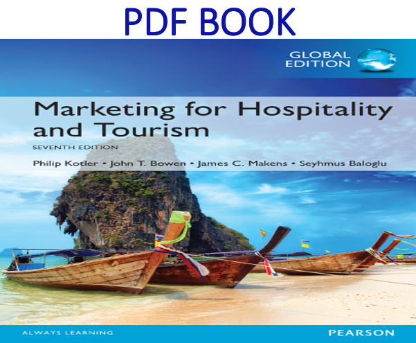 Marketing for Hospitality and Tourism 7th Global Edition PDF Book
