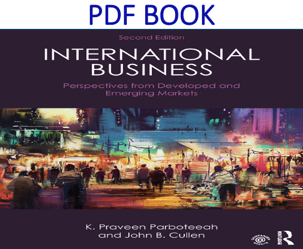 International Business Perspectives from developed and emerging markets 2nd Edition PDF Book