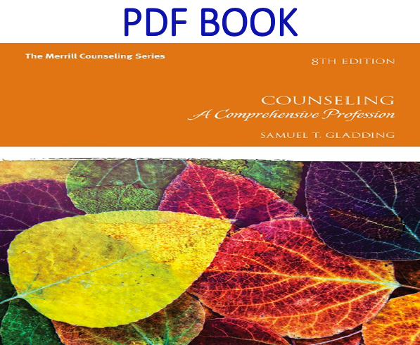 Counseling A Comprehensive Profession 8th Edition PDF Book