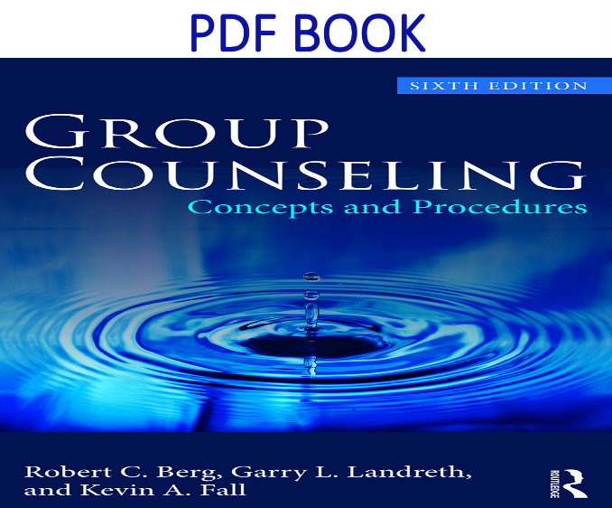 Group Counseling Concepts and Procedures 6th Edition PDF Book
