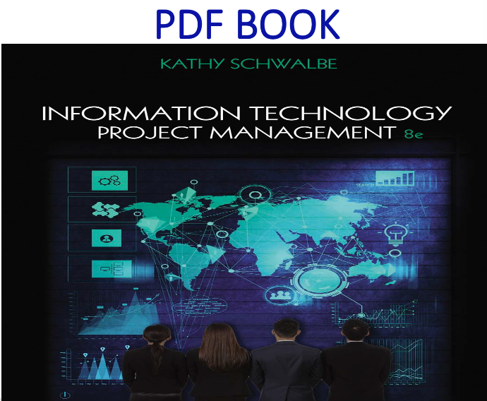 Information Technology Project Management 8th Edition PDF Book
