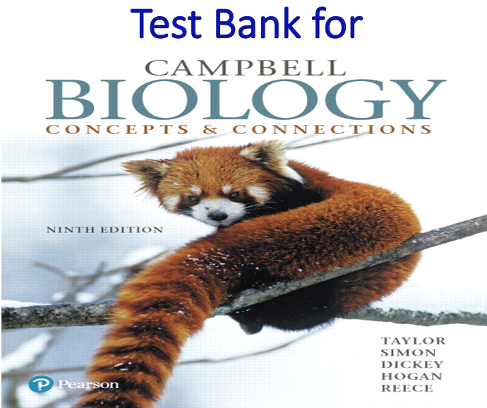 Test Bank for Campbell Biology Concepts & Connections 9th Edition