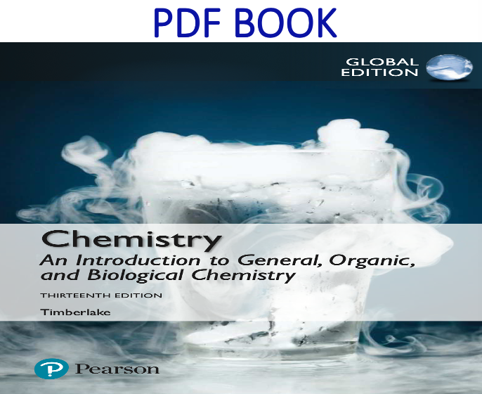 Chemistry An Introduction to General, Organic, and Biological Chemistry 13th Global Edition PDF Book