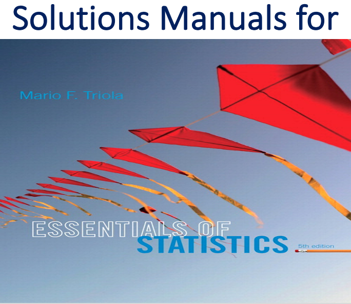Solutions Manual for Essentials of Statistics 5th Edition