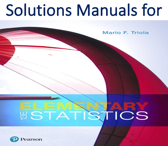 Solutions Manual for Elementary Statistics 13th Edition