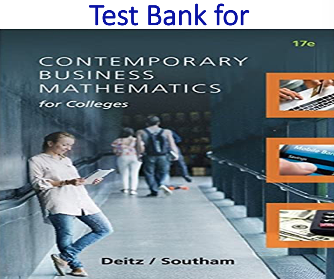 Test Bank for Contemporary Business Mathematics for Colleges 17th Edition