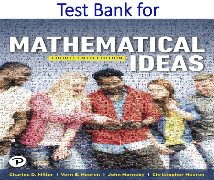 Test Bank for Mathematical Ideas 14th Edition