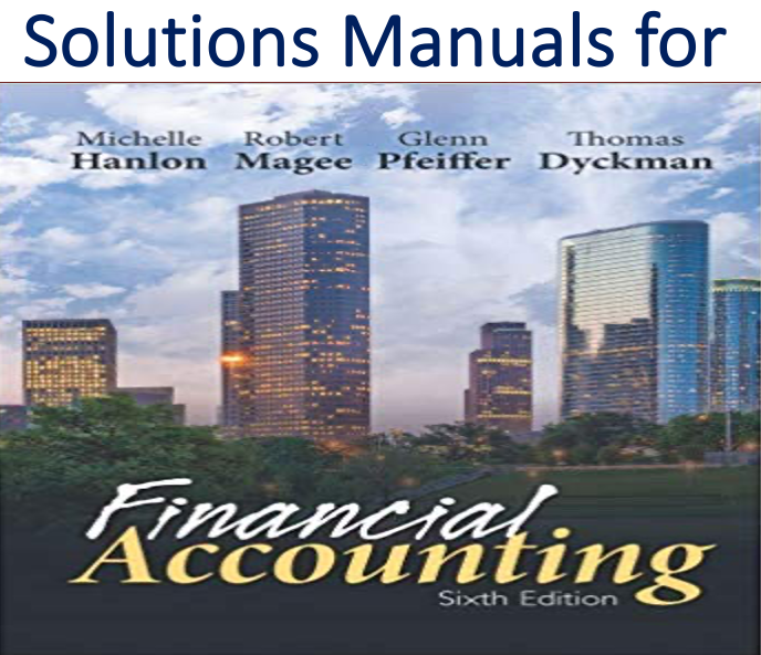 Solutions Manual for Financial Accounting 1st Edition