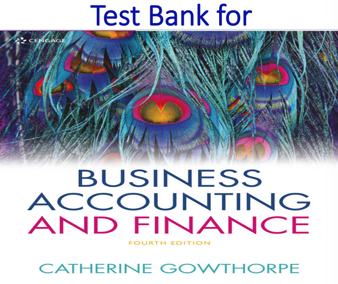 Test Bank for Business Accounting & Finance 4th Edition
