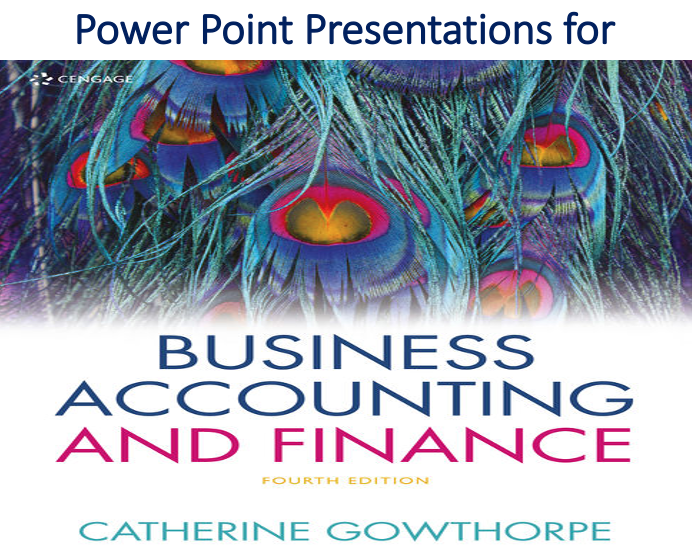 Power Point for Business Accounting & Finance 4th Edition